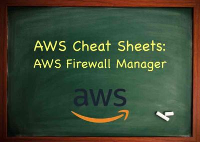 AWS Training AWS Firewall Manager
