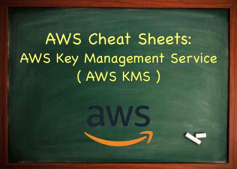 AWS Key Management Service ( AWS KMS ) - Tutorials Dojo