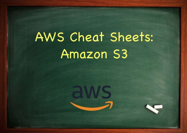 AWS Cheat Sheet - Amazon S3 - Tutorials Dojo