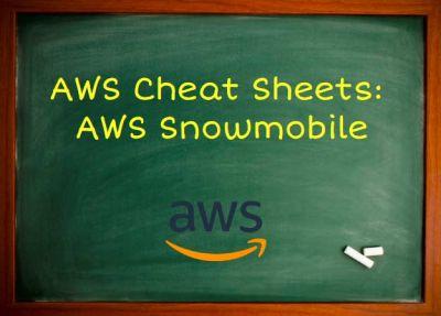 AWS Training AWS Snowmobile