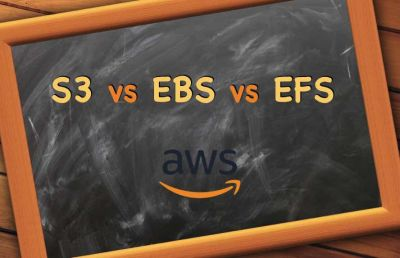 Amazon S3 vs EBS vs EFS