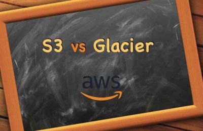 Amazon S3 vs Glacier