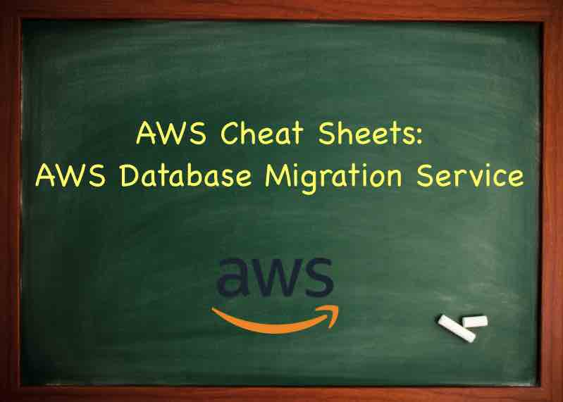 AWS Database Migration Service - Tutorials Dojo