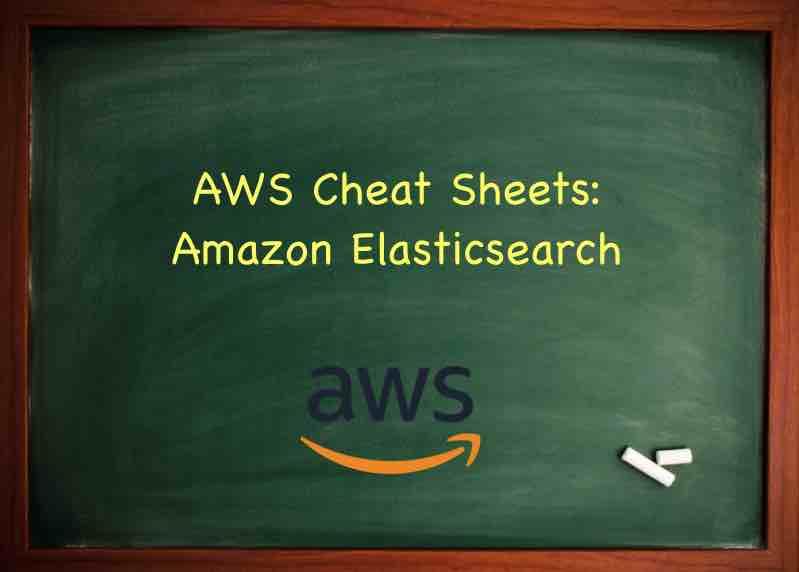 Amazon Elasticsearch (Amazon ES) - Tutorials Dojo