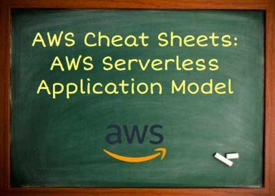 AWS Serverless Application Model